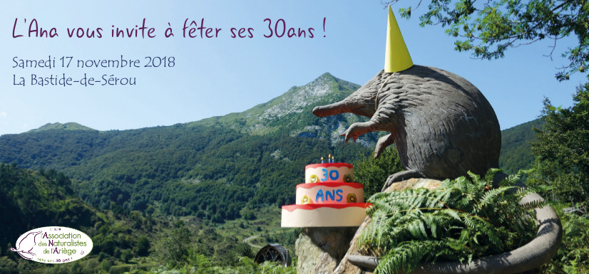 Fêtez avec l'Ana 30 ans au service de la nature en Ariège !